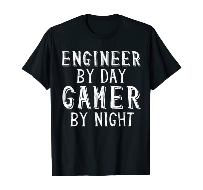 Engineer By Day Gamer By Night Gaming Geek Gift For Engineer Maglietta