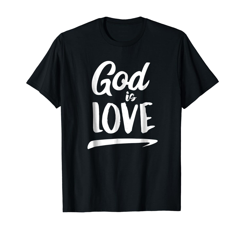 God Is Love | Modern Lettering T-Shirt & Gift S000136