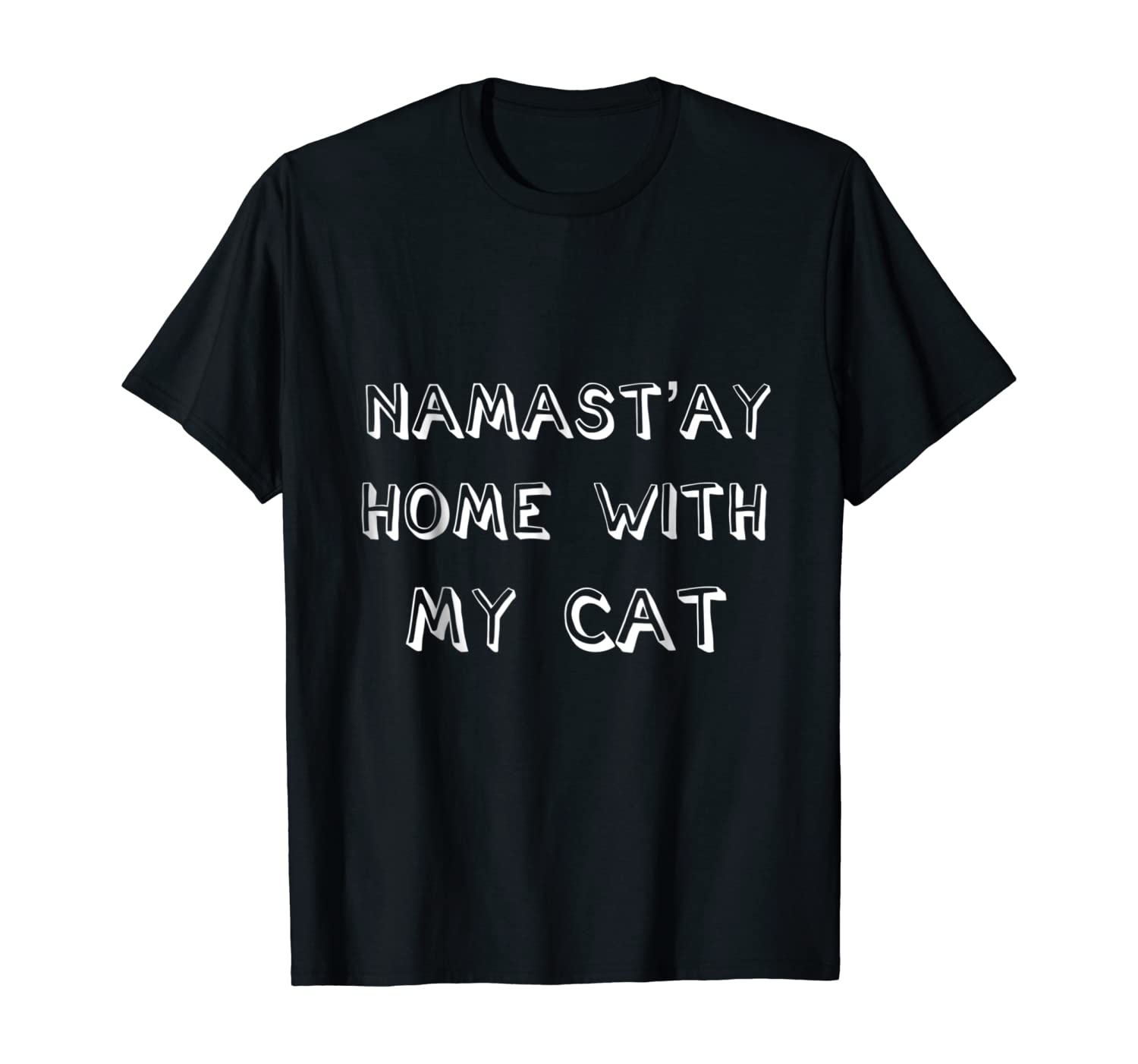 Namast'ay Home With My Cat Funny Yoga Cat Lover