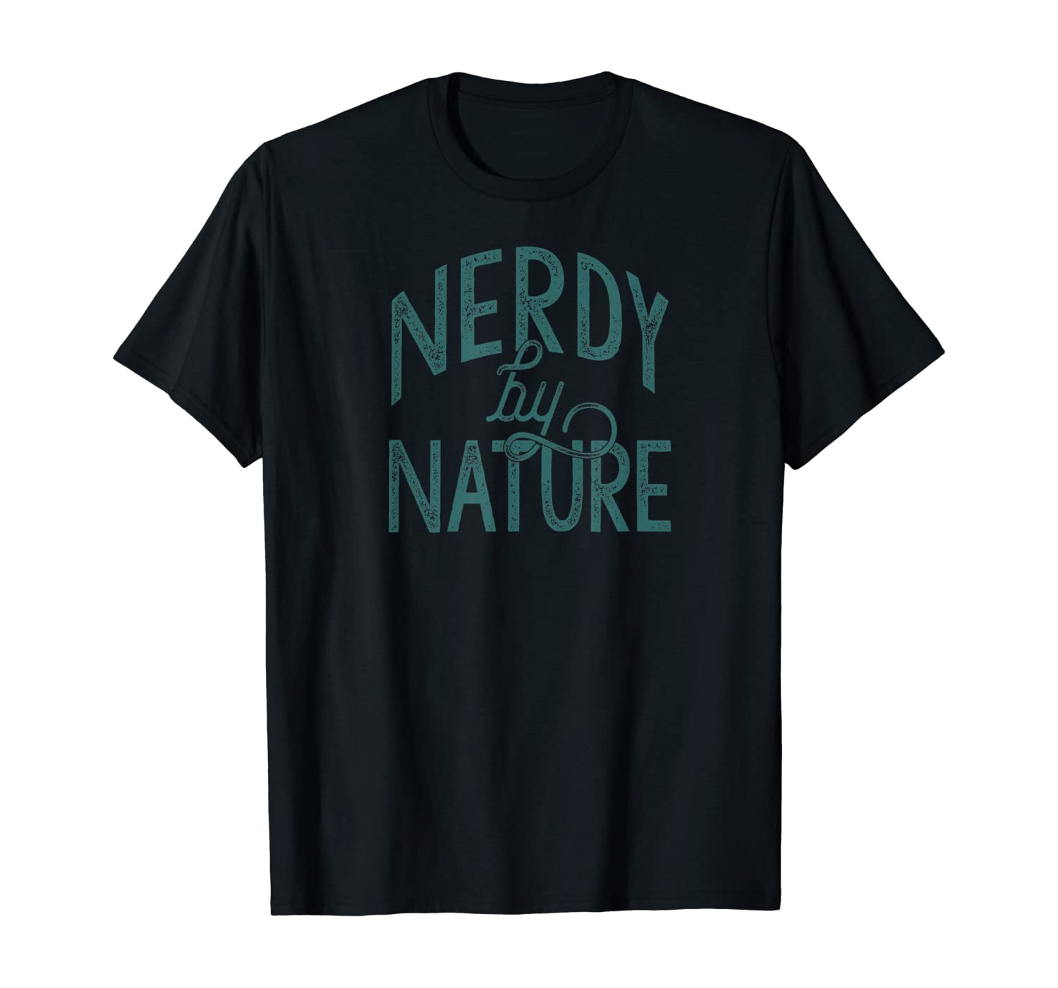 NERDY BY NATURE T-Shirt Meme Geeky Gift Idea Funny Meme Nerd