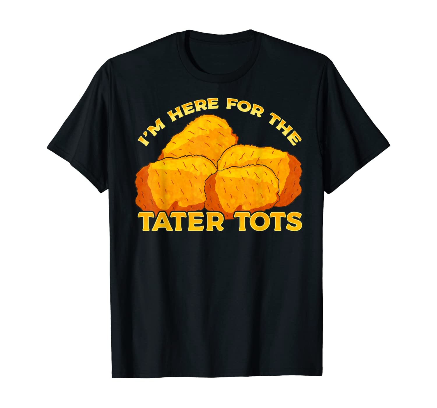 Tater Tots Foodie T-shirt Gift