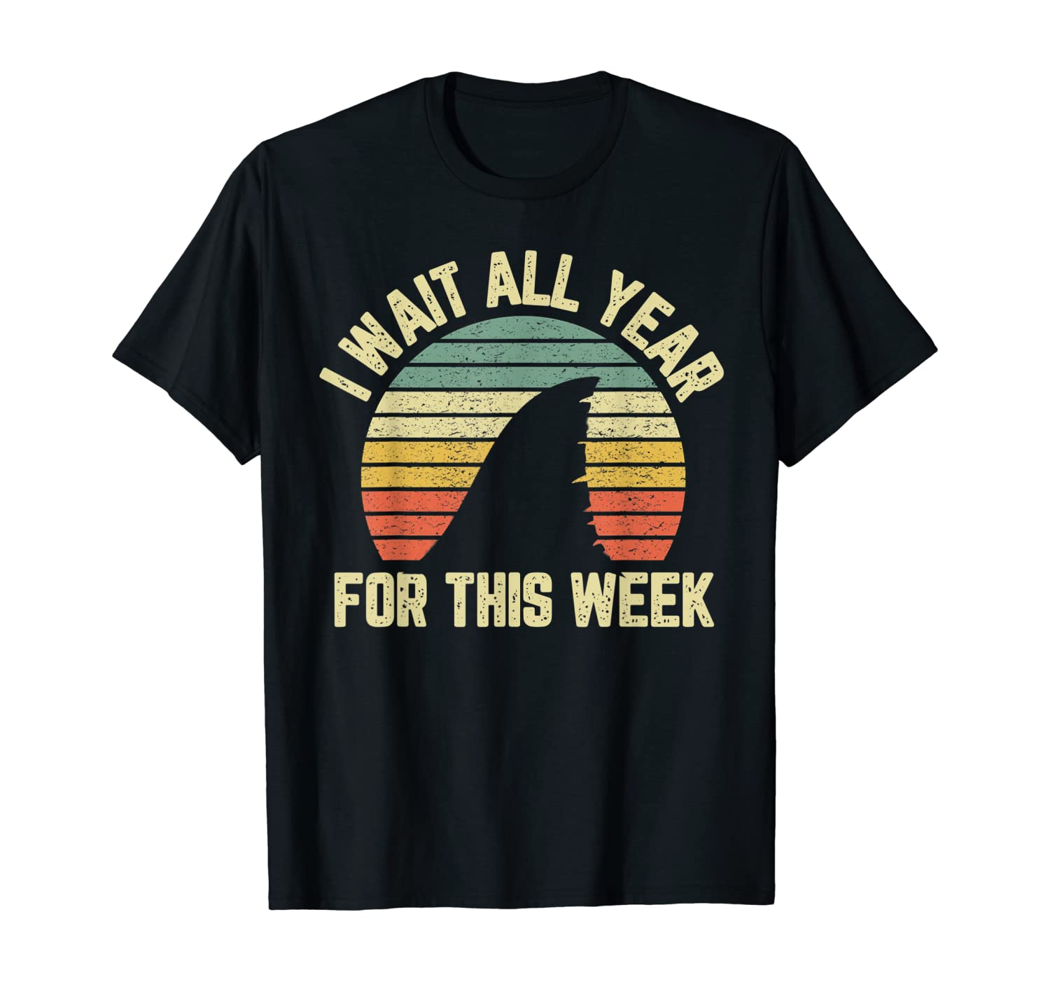 I Wait All Year For This Week Shirt Funny Shark Shirt Tee