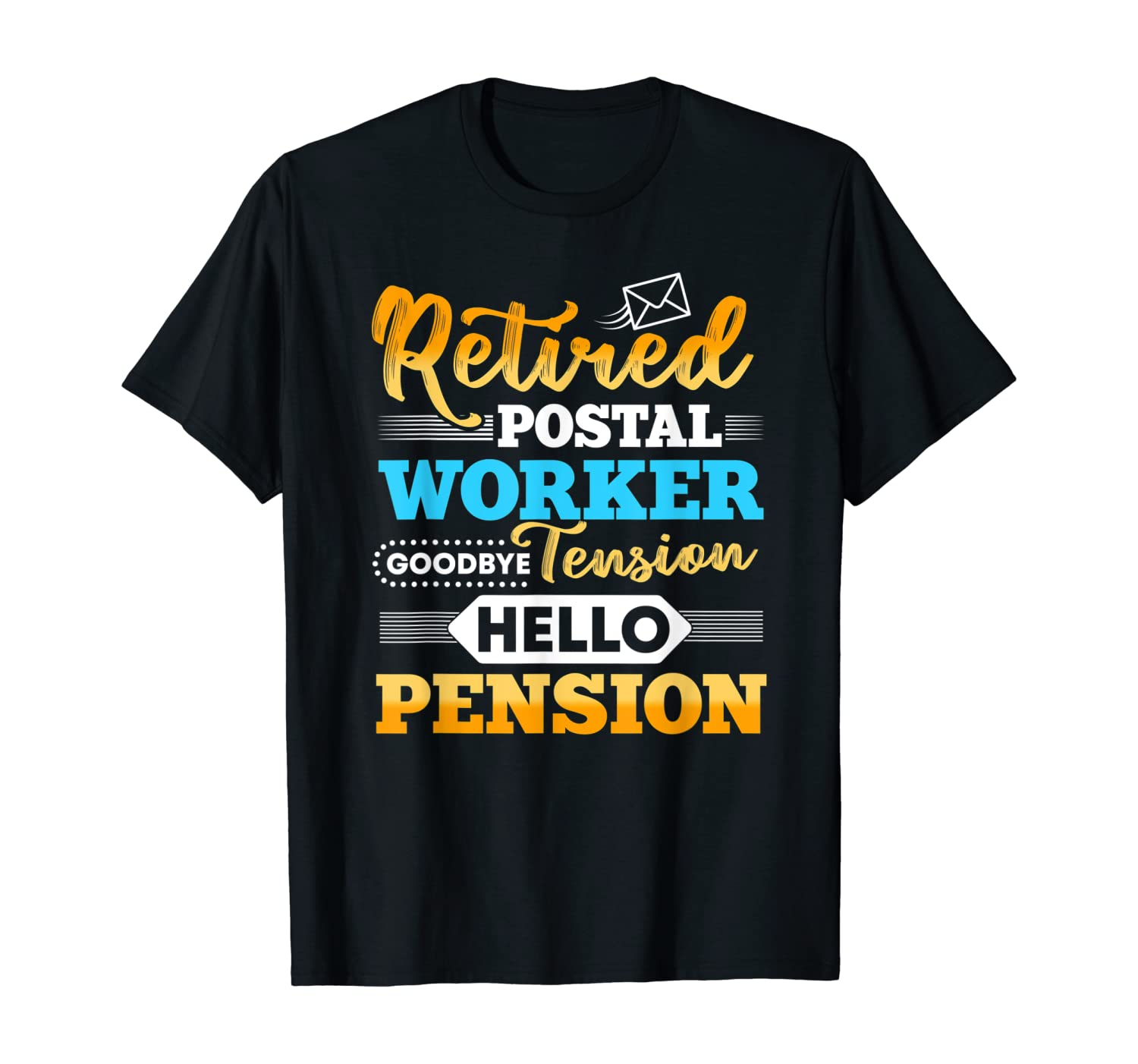 Retired Postal Worker Gifts Funny Mail Carrier Mailman Post T-Shirt