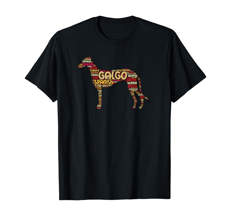 Amazon Com Galgo T Shirt With Word Art About Spanish Galgo Dog Clothing