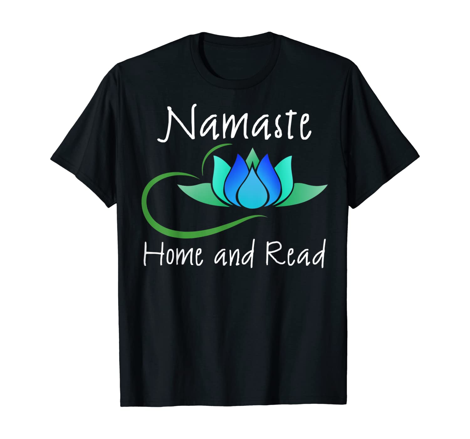 The Best Namaste Home And Read Shirt