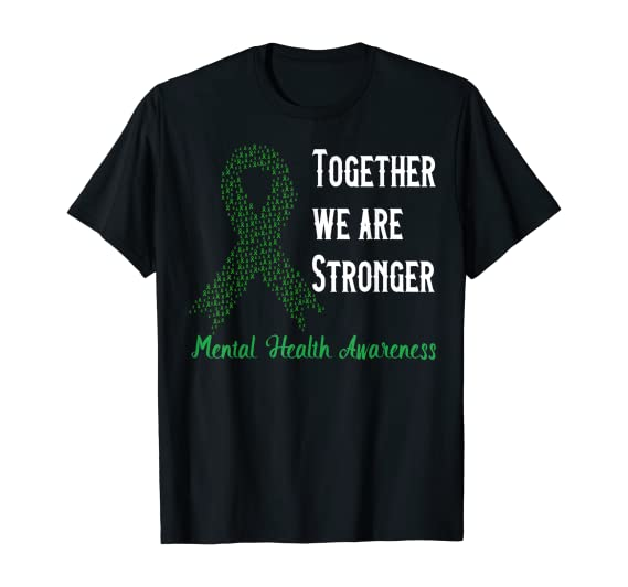 Together We Are Stronger – Mental Health Awareness T-Shirt
