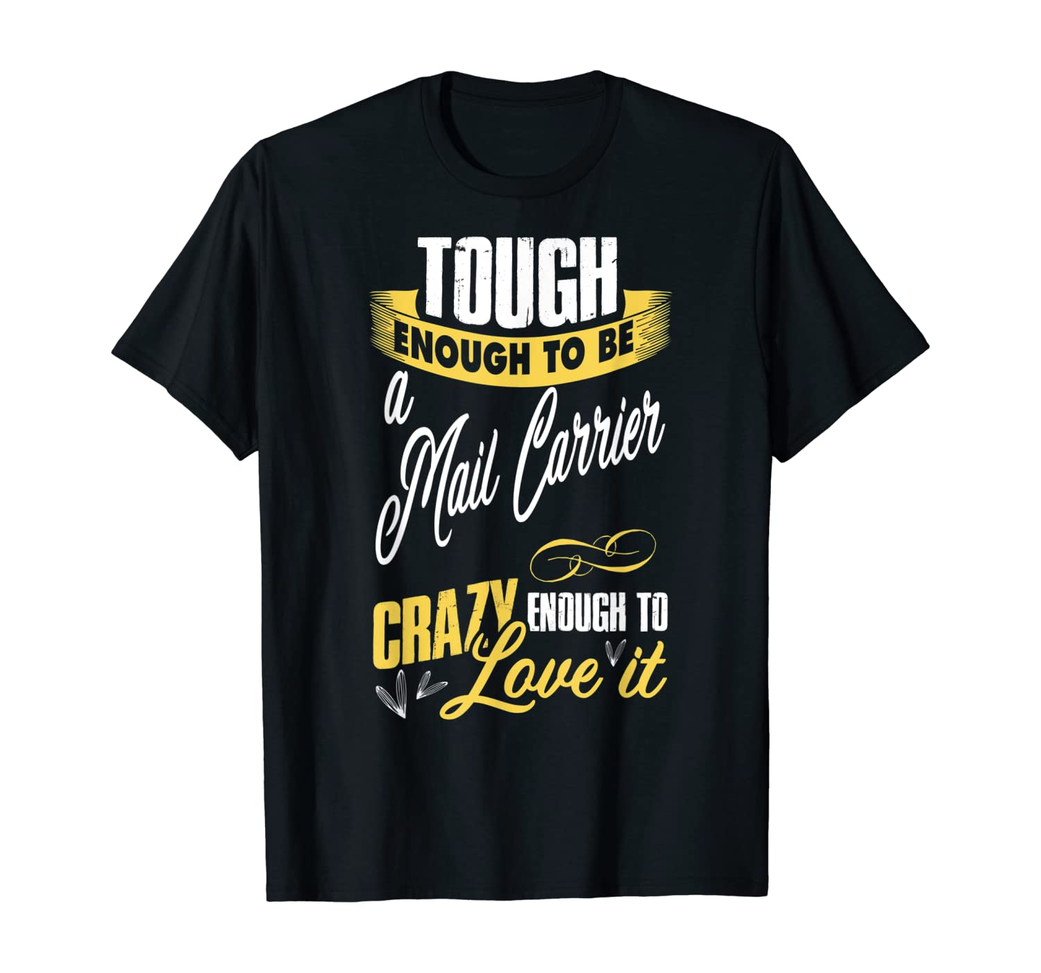 mail carrier gift for postal workers and postman T-Shirt