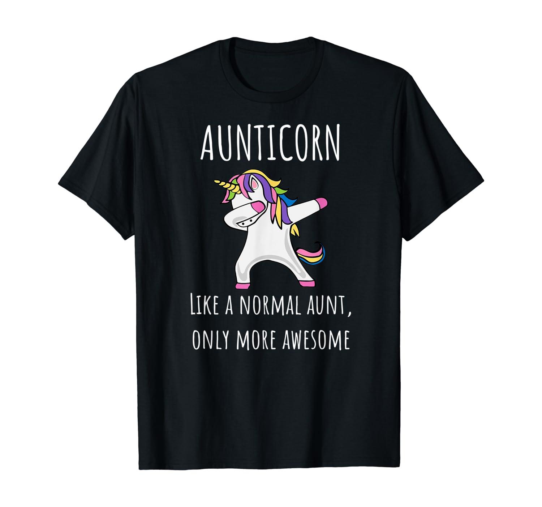 Aunticorn Like An Aunt Only Awesome Dabbing Unicorn Shirts