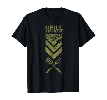Grill Sergeant Funny Summer Grilling BBQ Food Cook Gift T-Shirt