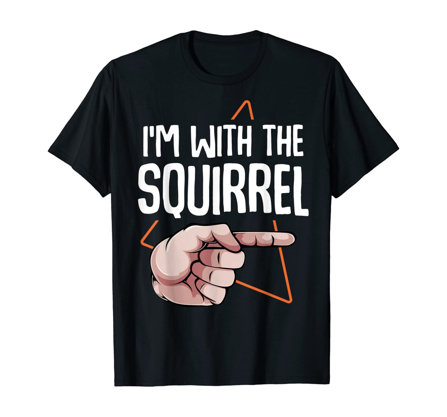 I'm With The Squirrel Animal Forest Nuts Nature Halloween T-Shirt