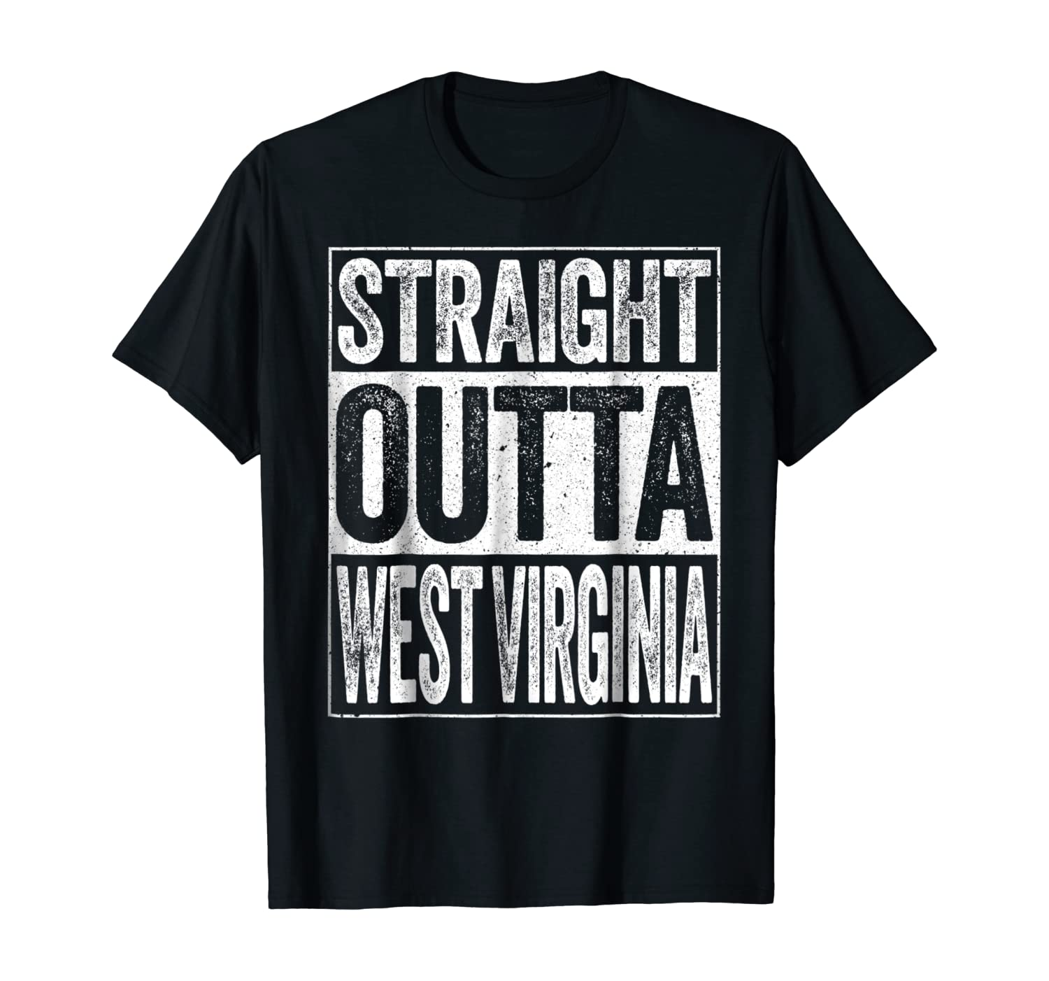 Straight Outta West Virginia T-Shirt WV State Gift Shirt