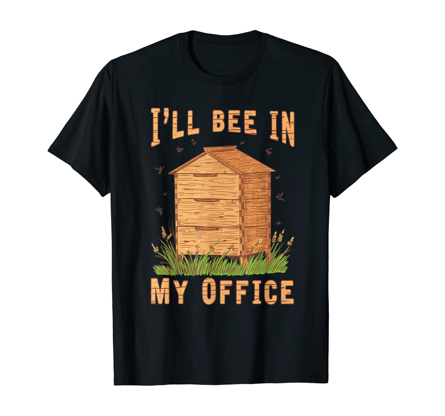 Ill Be In My Office Beekeeper T-Shirt