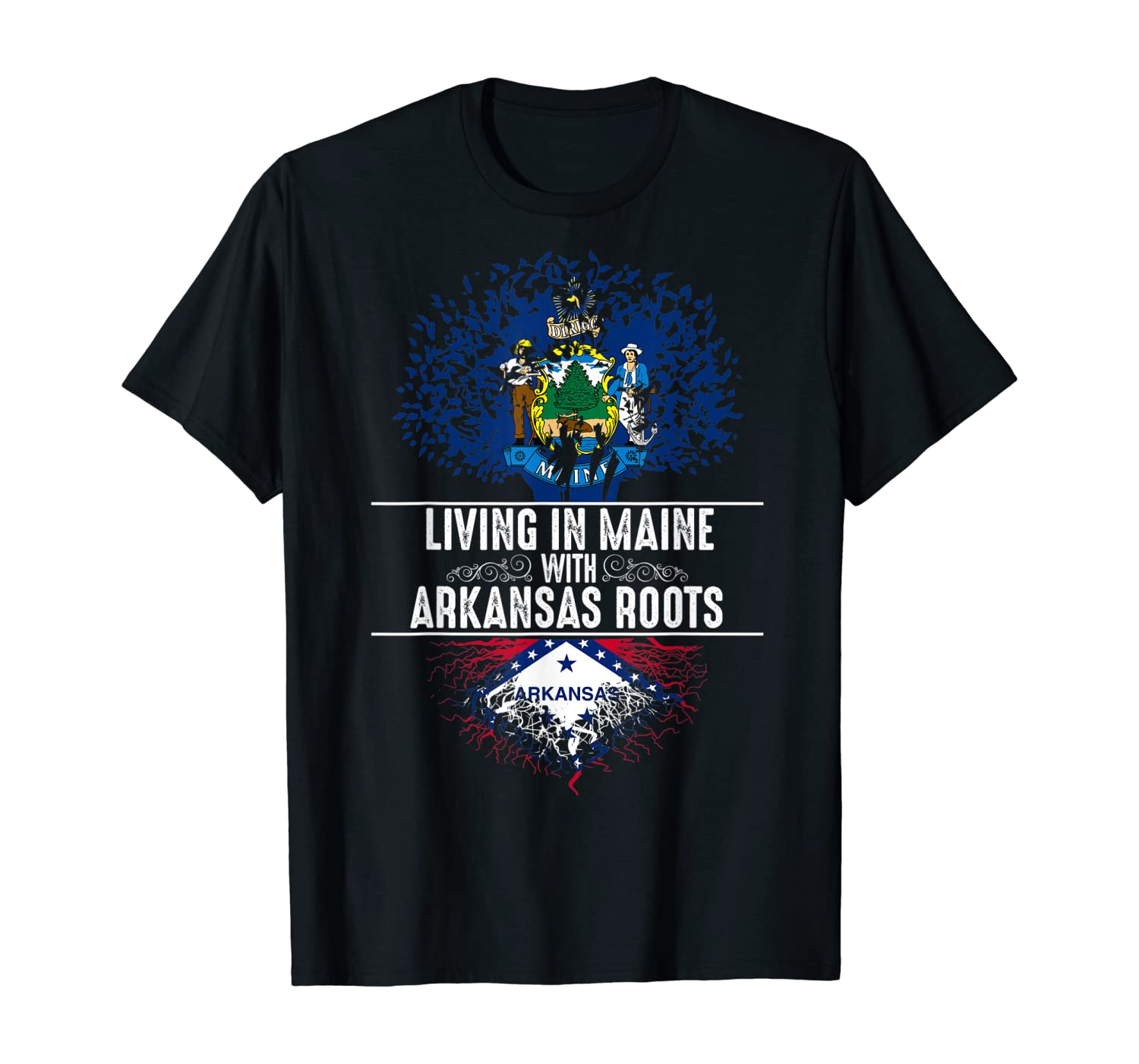 Maine Home Arkansas Roots State Tree Flag Love Gift T-Shirt