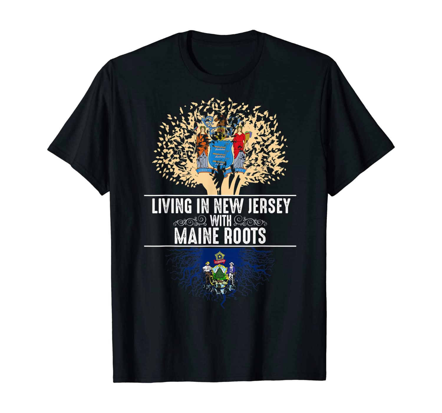 New Jersey Home Maine Roots State Tree Flag Love Gift T-Shirt