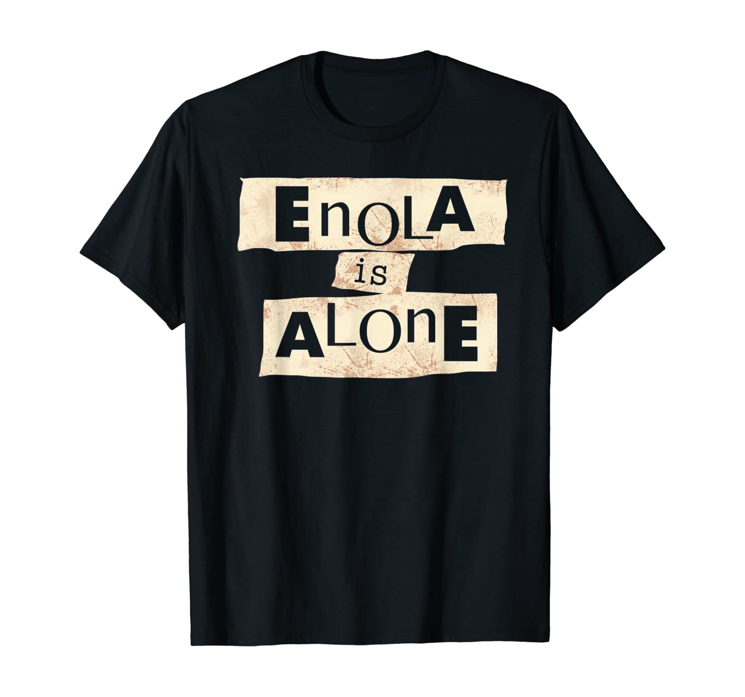 Funny ENOLA is ALONE at HOME Vocabulary HUMOR Vintage ART T-Shirt