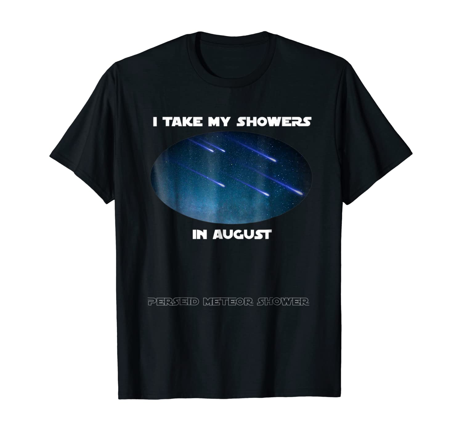 Funny Perseid Meteor Shower Shirt - Perseids T-Shirt