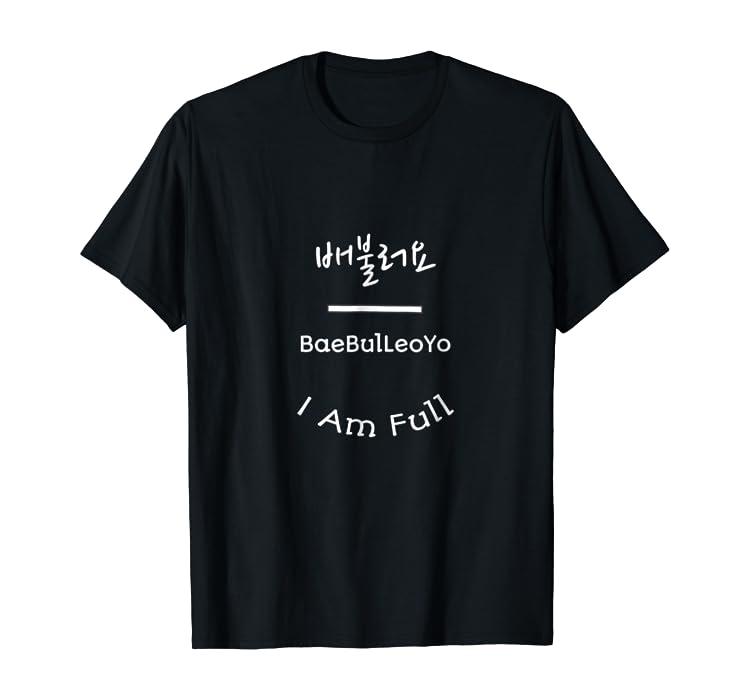 Amazon com: I am Full Korean Culture Gift Kpop Kdrama lovers