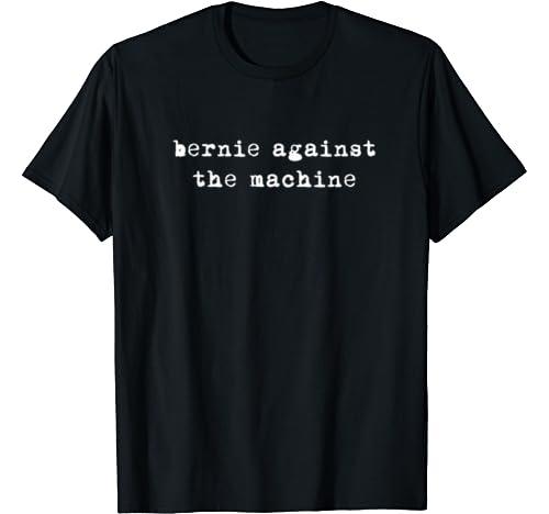 Bernie Sanders 2020 Against The Machine Punk Rock Stage Star T Shirt