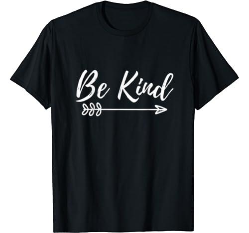 Be Kind Kindness Inspirational Motivational Gift T Shirt