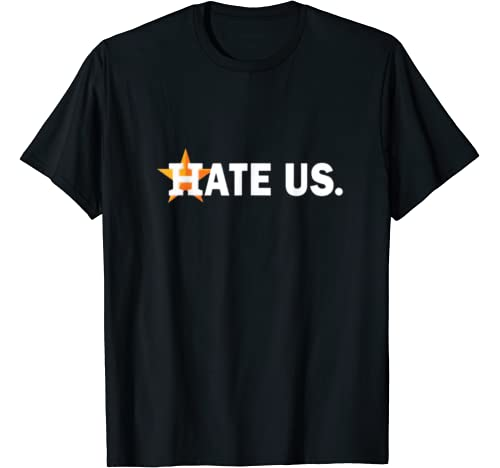 Hate Us Proud Houston Baseball Fan T Shirt