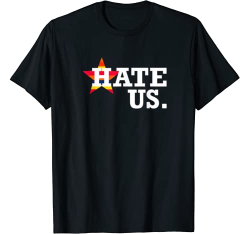 Hate Us Houston Baseball Proud Fan Graphic T Shirt