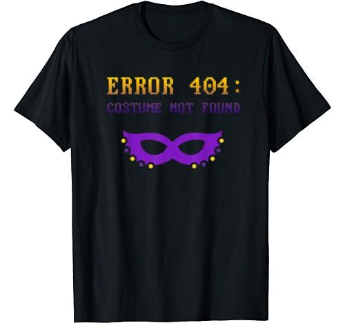 Error 404 Costume Not Found Mardi Gras 2021 Nerd Dress T Shirt