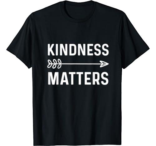 Kindness Be Kind Anti Bullying T Shirt
