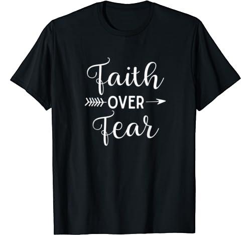 Faith Over Fear Arrow Cute Lettering Inspirational Christian T Shirt