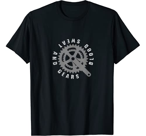 Blood Sweat And Gears Cycling T Shirt