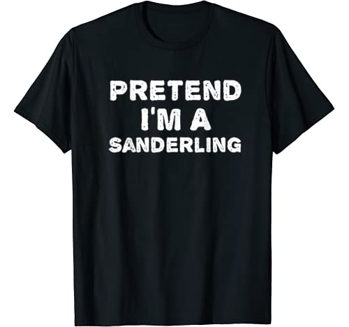 Pretend I'm A Sanderling Funny Halloween Diy Costume T Shirt