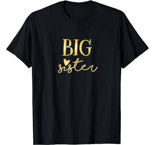 Big Sister Inspirational Proud Elder Sibling T Shirt