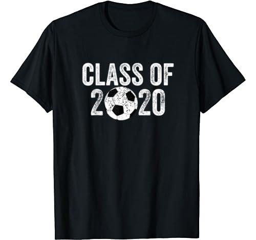 Soccer Fan Gift For High School Senior Boy Class Of 2020 T Shirt