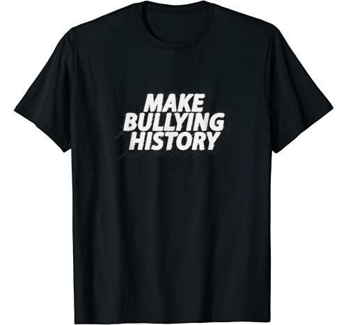 Make Bullying History Be Kind Stop Bullies Choose Kind T Shirt