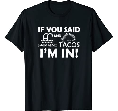 Swimming And Tacos Funny Pool Party For Women Men Kids T Shirt