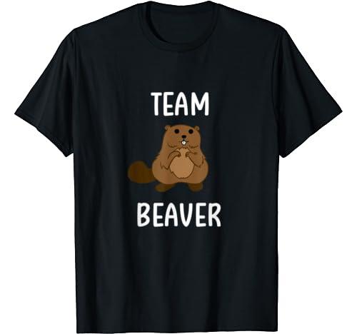 Funny Team Beaver Pun T Shirt. Family Joke Sarcastic Tee