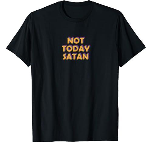 Not Today Satan Shirt. Jesus Alwais Superhero Tee Retro Meme T Shirt