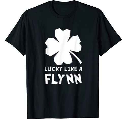 Lucky Like A Flynn Shamrock St Patricks Day T Shirt