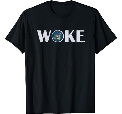 Woke T Shirt Flat Earth Society Planet For Men Women Gift