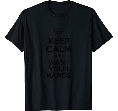 Keep Calm And Wash Your Hands   Flu Cold T Shirt