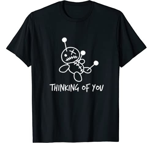 Thinking Of You Funny Voodoo Doll Valentine's Day Joke Gifts T Shirt