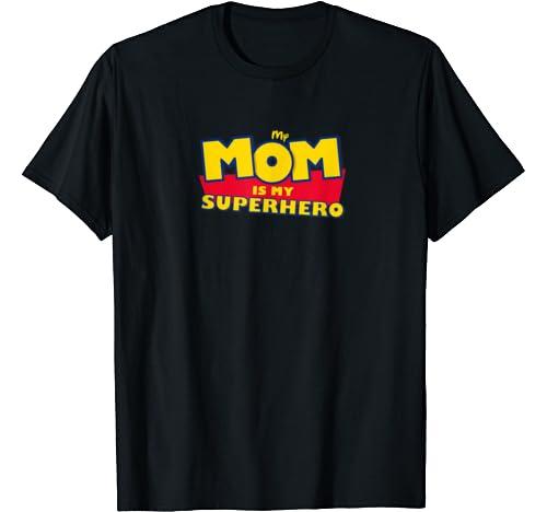 Super Dad Mom. My Mom Is My Superhero Toy Tee 4 Vintage Gif T Shirt