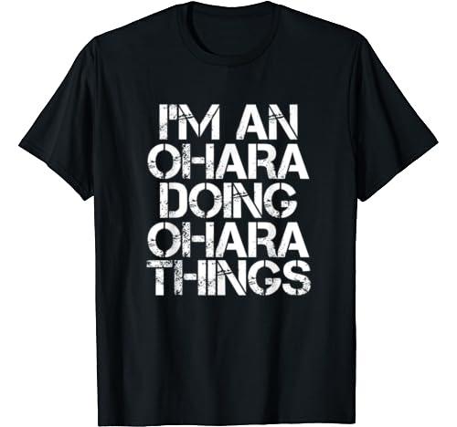 Ohara Funny Surname Family Tree Birthday Reunion Gift Idea T Shirt