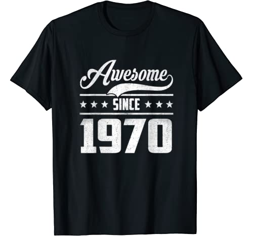 Born In 1970 50th Birthday Gift Awesome Since 1950 T Shirt
