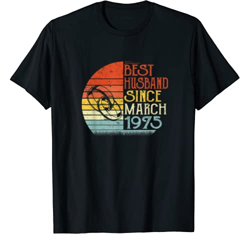 Mens Best Husband Since March 1975 45th Wedding Anniversary T Shirt