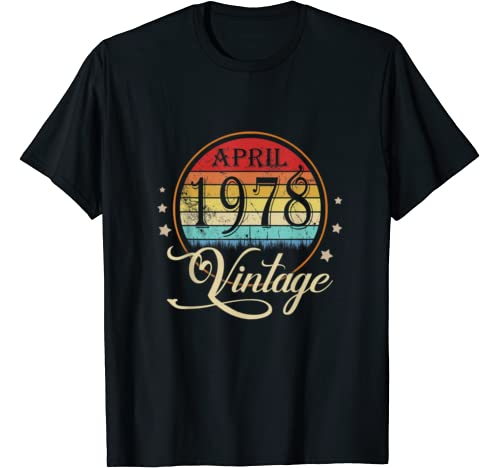 42nd Birthday Gift Men Women Vintage Born In April 1978 T Shirt
