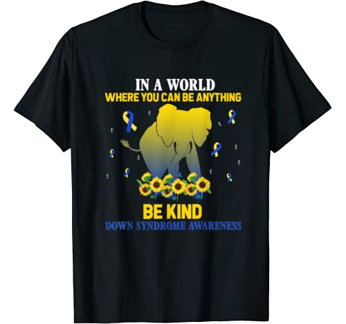 Elephant A World Where You Can Be Kind Down T Shirt