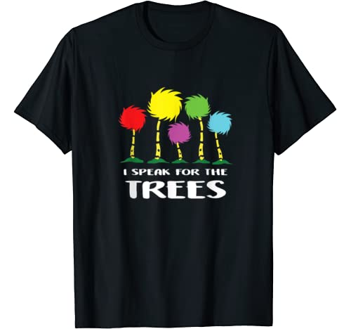 I Speak For The Trees Shirt   Science Earth Day 2020 T Shirt