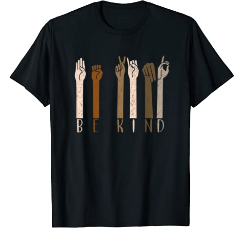 Be Kind Hand Sign Language Teachers Melanin Costume T Shirt