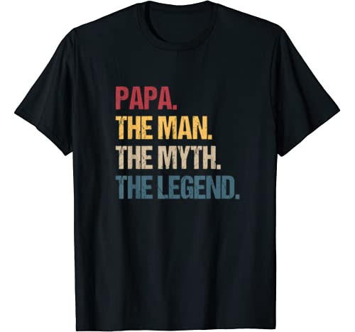 Papa Man Myth Legend Shirt For Mens & Dad Funny Father Gift T Shirt