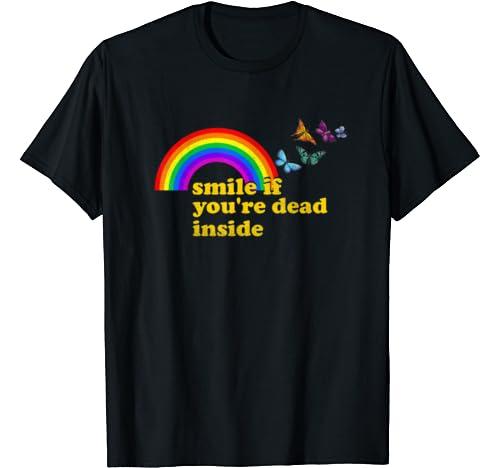 """Smile If You're Dead Inside"" Rainbow Vintage Dark Humor T Shirt"